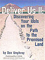 Deliver Us II: Discovering Your Idols on the Path to the Promised Land